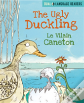 The Ugly Duckling: Le Vilain Petit Canard
