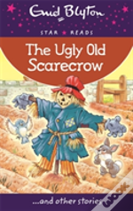 The Ugly Old Scarecrow