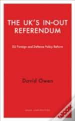 The Uk Referendum On The Eu And Its Foreign And Defence Policies