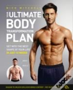 The Ultimate Body Transformation In 12 Weeks