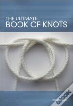 The Ultimate Book Of Knots