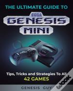 The Ultimate Guide To The Sega Genesis Mini