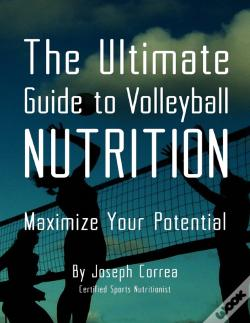 Wook.pt - The Ultimate Guide To Volleyball Nutrition: Maximize Your Potential