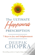 The Ultimate Happiness Prescription