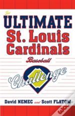 The Ultimate St. Louis Cardinals Baseball Challenge