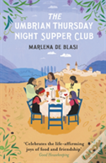 The Umbrian Thursday Night Supper Club