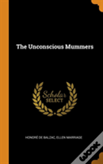 The Unconscious Mummers