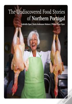 Wook.pt - The Undiscovered Food Stories Of Northern Portugal