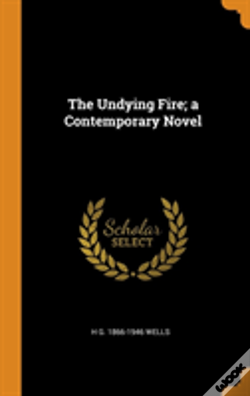 Wook.pt - The Undying Fire; A Contemporary Novel