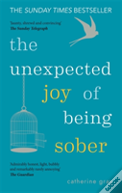 Wook.pt - The Unexpected Joy Of Being Sober