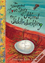 The Unexpected Love Story Of Alfred Fiddleduckling
