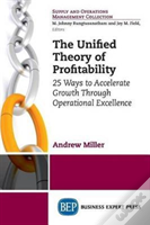 The Unified Theory Of Profitability