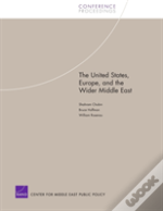 The United States, Europe, And The Wider Middle East