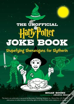 Wook.pt - The Unofficial Harry Potter Joke Book: Stupefying Shenanigans For Slytherin