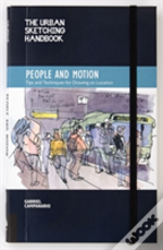 The Urban Sketching Handbook: People In Motion