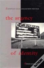 The Urgency Of Identity