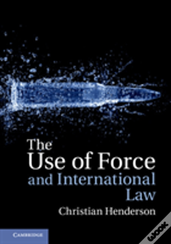 Wook.pt - The Use Of Force And International Law