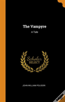 Wook.pt - The Vampyre: A Tale