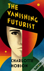 The Vanishing Futurist
