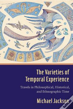 Wook.pt - The Varieties Of Temporal Experience