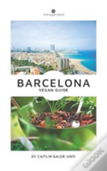 The Vegan Word Barcelona Vegan Guide