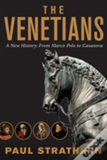 The Venetians 8211 A New History Fr