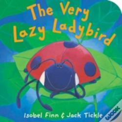 Wook.pt - The Very Lazy Ladybird