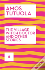 The Village Witch Doctor And Other Stories