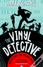 The Vinyl Detective - Written In Dead Wax