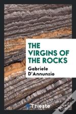 The Virgins Of The Rocks