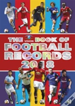 Wook.pt - The Vision Book Of Football Records 2018
