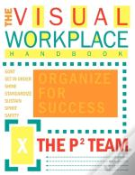 The Visual Workplace Handbook