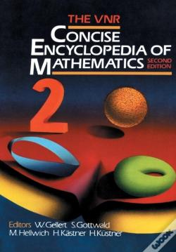 Wook.pt - The Vnr Concise Encyclopedia Of Mathematics