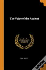 The Voice Of The Ancient