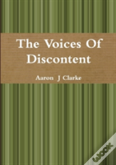 The Voices Of Discontent