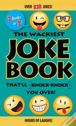 Wook.pt - The Wackiest Joke Book That'Ll Knock-Knock You Over!