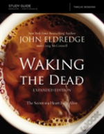 The Waking The Dead Study Guide