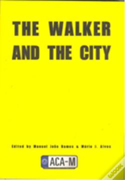 Wook.pt - The Walker and the City