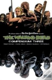 The Walking Dead Compendium Volume 3