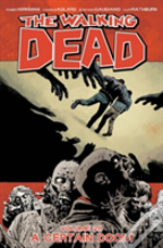The Walking Dead Volume 28 : A Certain Doom