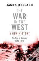 The War In The West - A New History