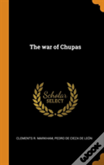 The War Of Chupas