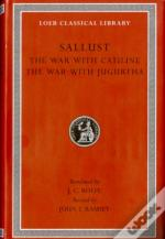 The War With Catiline. The War With Jugurtha