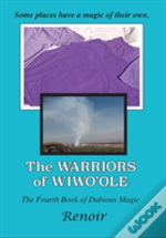The Warriors Of Wiwo'Ole
