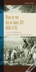 The Wars In The Age Of Louis Xiv, 1650-1715