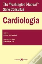 The Washington Manual Série Consultas - Cardiologia