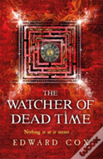 The Watcher Of Dead Time
