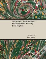 The Watcher - Sheet Music For Vocals And Piano - Words By James Stephens