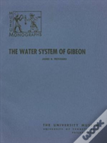 The Water System Of Gibeon