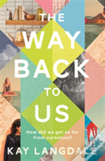 The Way Back To Us